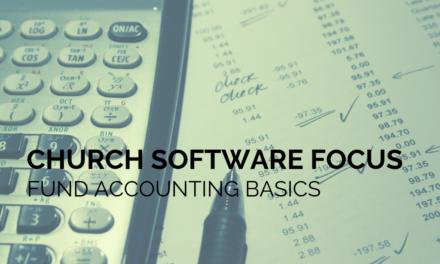 Church Software Focus: Fund Accounting Basics