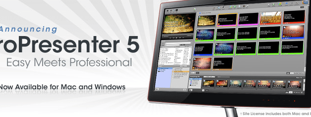 ProPresenter 5 Worship Software for Windows Launches