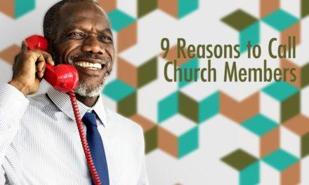 9 Reasons to Call Church Members