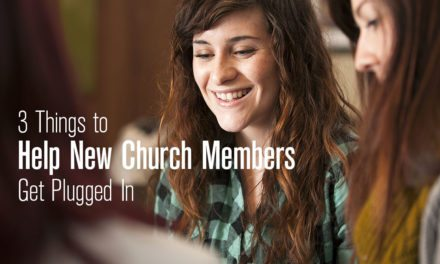 3 Things to Help New Church Members Get Plugged In