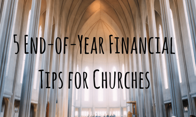 5 End-of-Year Financial Tips for Churches