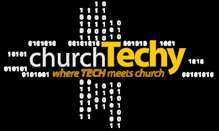 ChurchTechToday Acquires ChurchTechy.com