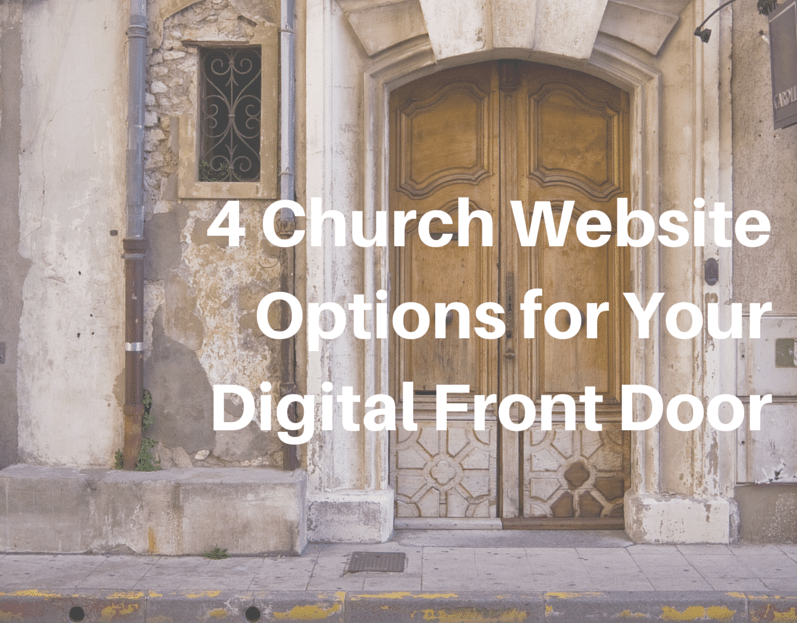 4 Church Website Options for Your Digital Front Door