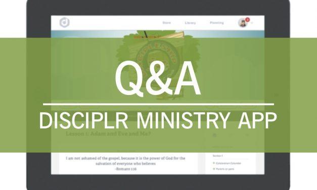 Disciplr Ministry App – A New Kind of Church Curriculum [Q&A]