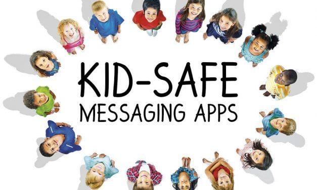 Kid-Safe Messaging Apps