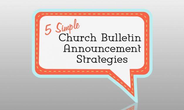 5 Simple Church Bulletin Announcement Strategies