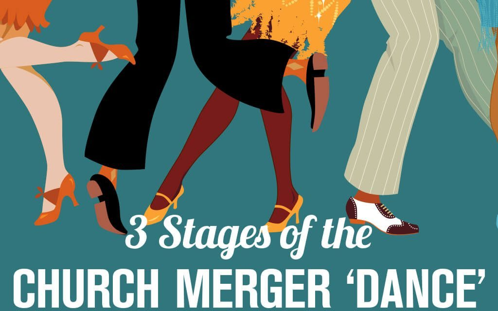 3 Stages of the Church Merger 'Dance'