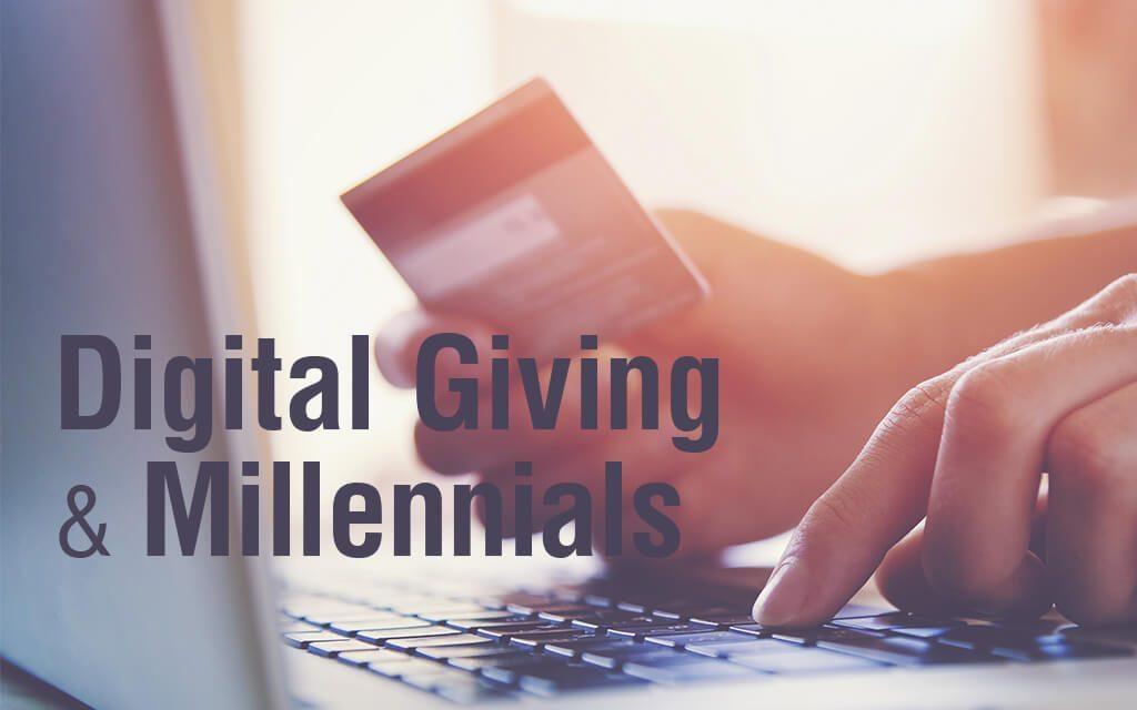 Digital Giving and Millennials