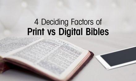 4 Deciding Factors of Print vs. Digital Bibles
