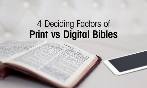 4 Deciding Factors of Print vs. Digital Bibles