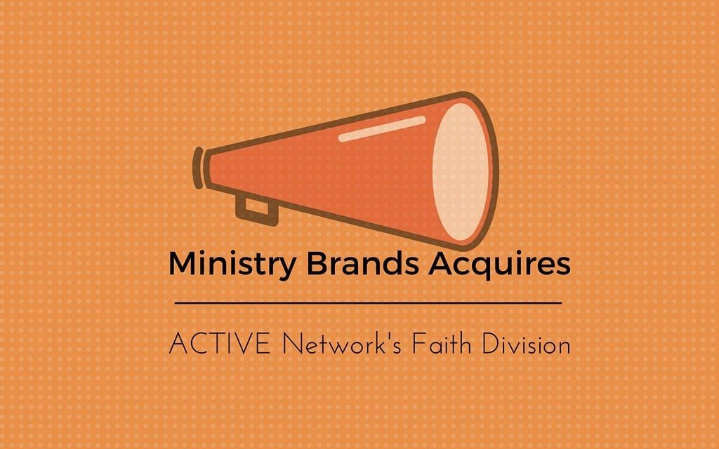 Ministry Brands Acquires ACTIVE Network's Faith Division