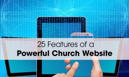 25 Features of a Powerful Church Website