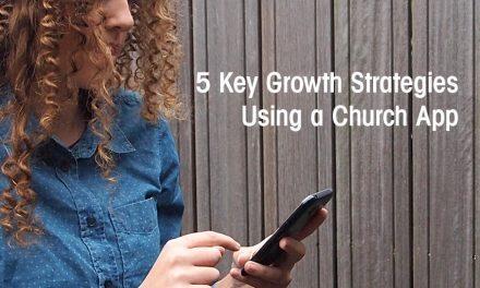 5 Key Growth Strategies Using a Church App