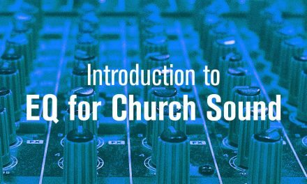 Introduction to EQ for Church Sound
