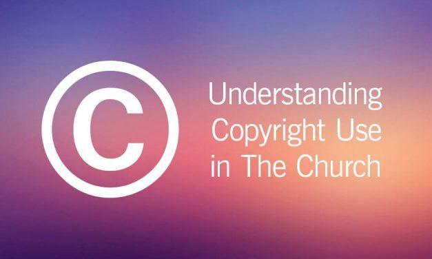 Understanding Church Copyright Licensing