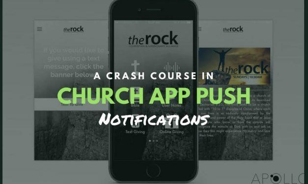 A Crash Course in Church App Push Notifications