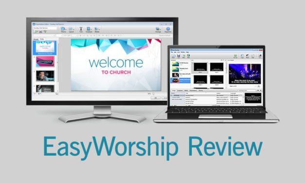 EasyWorship 6 Makes Worship Presentations Easy