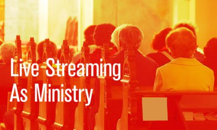 Live Streaming as a Minimum Viable Ministry