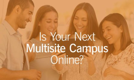 Is Your Next Multisite Campus Online?