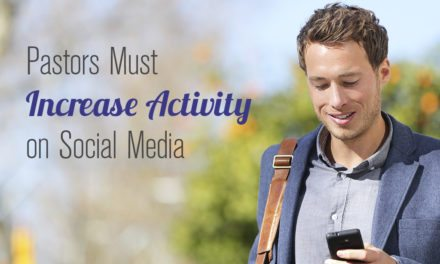 Pastors Must Increase Activity on Social Media