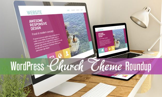 WordPress Church Theme Roundup