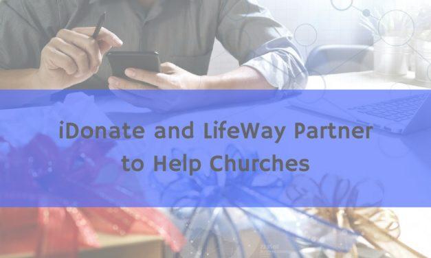 iDonate and LifeWay Partner to Help Churches