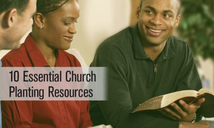 10 Essential Church Planting Resources