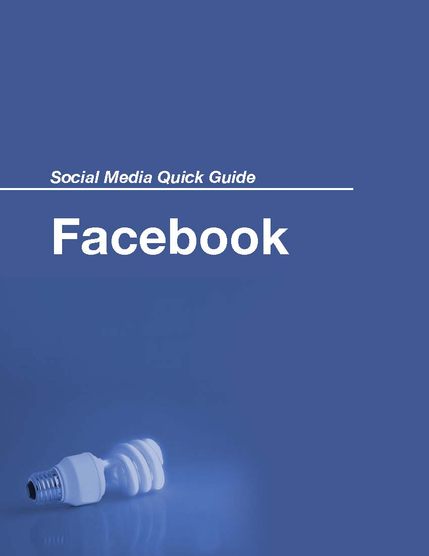 Social Media Quick Guide: Facebook