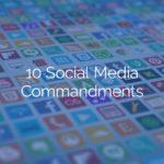 10 Social Media Commandments for Church Communicators