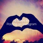 6 Steps to Posting on Instagram