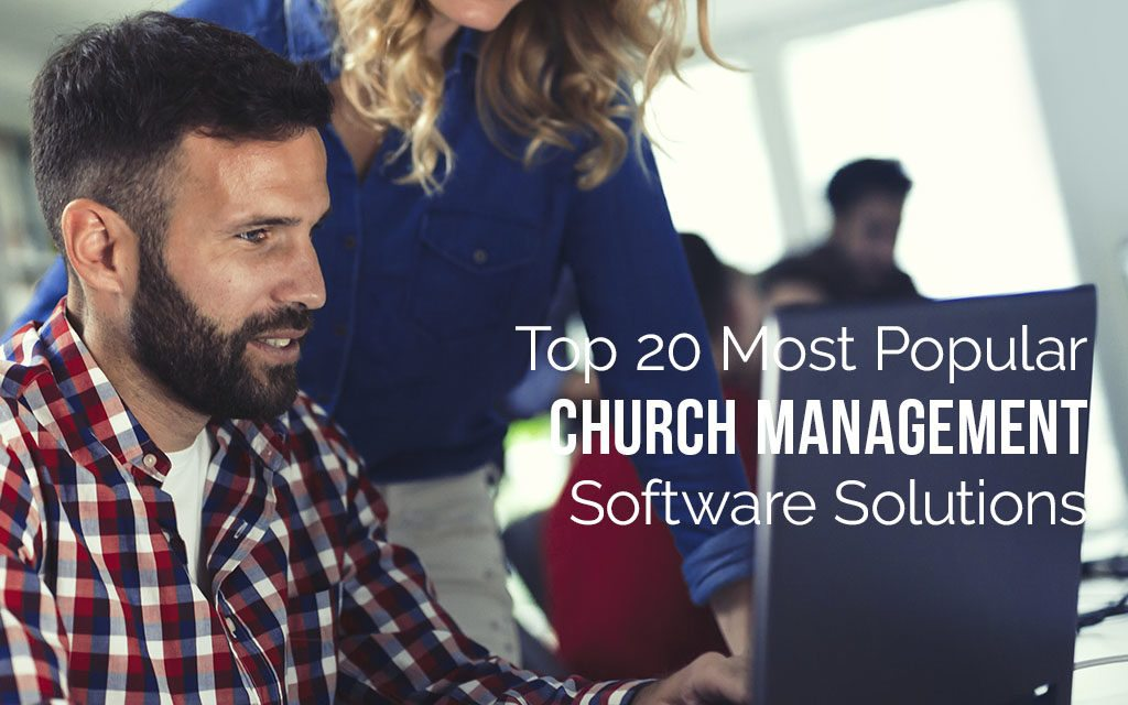 20 Most Popular Church Management Software Solutions [Infographic]