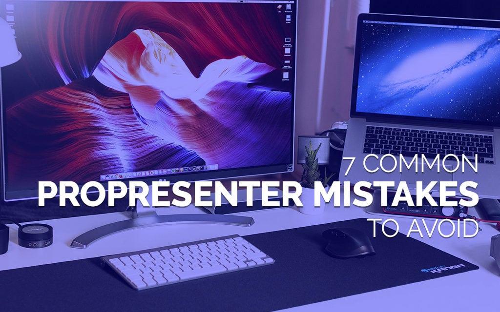 7 Common ProPresenter Mistakes to Avoid
