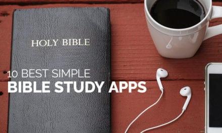 10 Best Simple Bible Study Apps