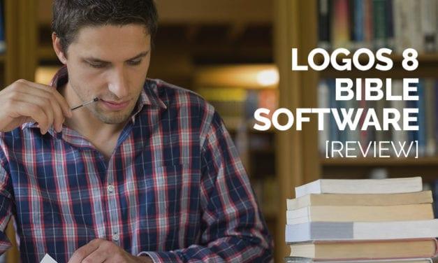 Logos 8 Bible Software [Review]