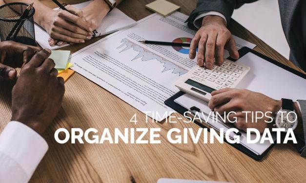 4 Time-Saving Tips to Organize Giving Data