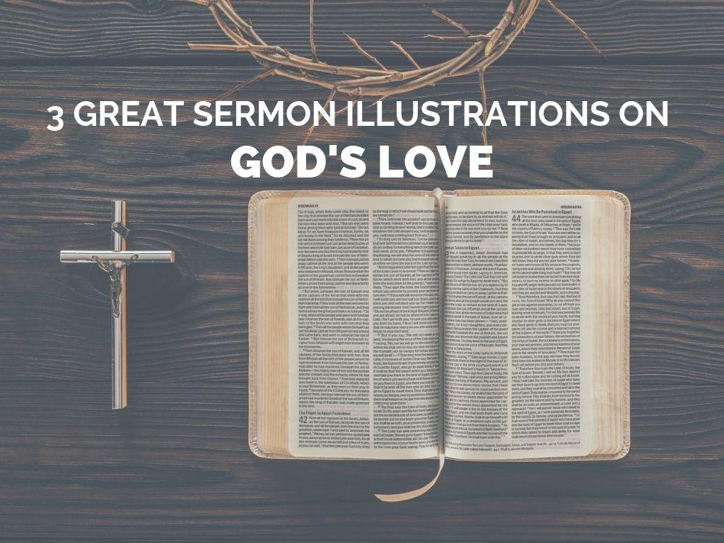 3 Great Sermon Illustrations on God's Love