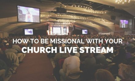 How to be Missional With Your Church Live Stream