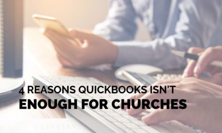 4 Reasons QuickBooks Isn't Enough for Churches