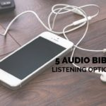 5 Audio Bible Listening Options