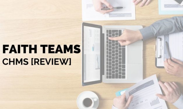 Faith Teams Church Management Software [Review]