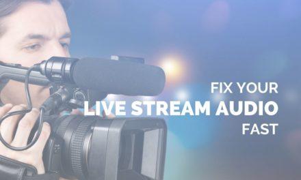 Fix Your Live Stream Audio Fast