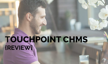 Touchpoint ChMS [Review]