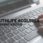 Faithlife Acquires Servant Keeper