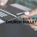 State of the Church Bulletin