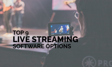 Top 9 Live Streaming Software Options