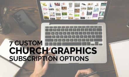 7 Custom Church Graphics Subscription Options
