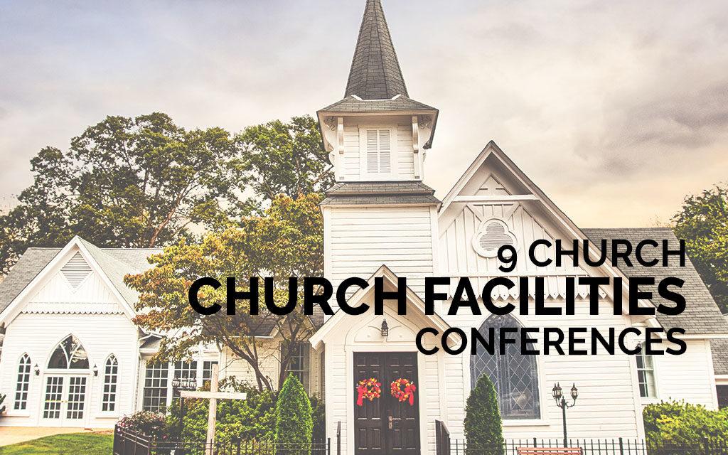 9 Church Facilities Conferences